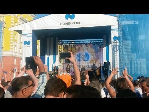"""Норильск, День города, июль, 2016. Галанин и группа """"Серьга"""". """"Страна чудес"""" и """"А что нам надо"""""""