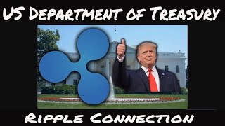 US Department of Treasury, Faster payments Task force Ripple XRP  White House Connection