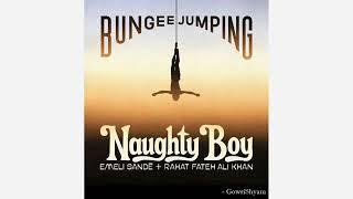 Naughty Boy   Bungee Jumping (official Audio) Feat. Emeli Sande & Rahat Fateh Ali Khan