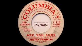 Aretha Franklin - Are You Sure / Maybe I'm A Fool - 7″ DJ Promo - 1961