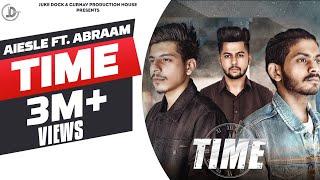 Time - Aiesle Ft. Abraam (Official Song) Akash Deep   Latest Punjabi Songs 2018   Juke Dock
