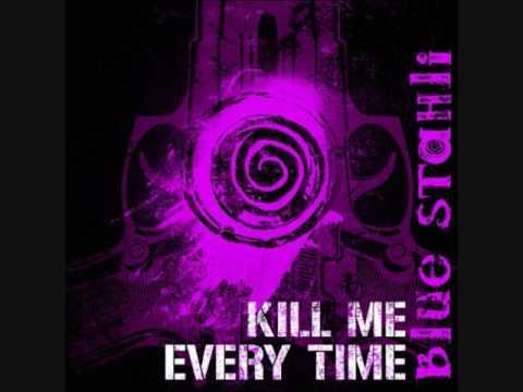 Música Kill Me Every Time