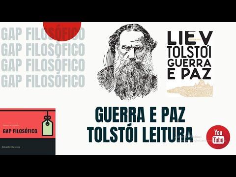 Liev Tostói - Guerra e Paz - Gap Filosófico - Leitura