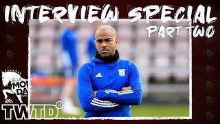 BM/TWTD Special - Kieron Dyer Interview (Part Two)