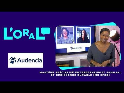 L'oral : mastère entrepreneuriat familial et croissance durable (EFCD)
