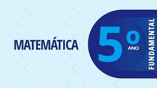 5° Ano EF I – Matemática:  Planificação de um… – 26/10/2020