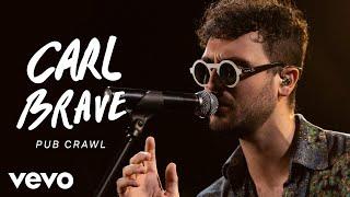 Carl Brave   Pub Crawl (Live) | Vevo Official Performance