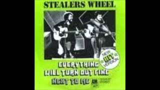 Stealers Wheel - Evereything Will Turn Out Fine