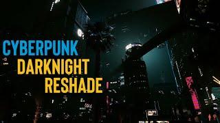 DarkNight reshade Night and day 5min gameplay