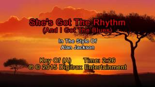Alan Jackson - She's Got The Rhythm (And I Got The Blues) (Backing Track)