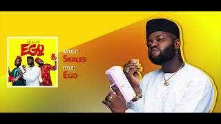 Skales   Ego (Official Audio)