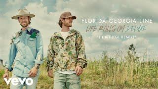 Florida Georgia Line Lil Bit (FGL Remix)