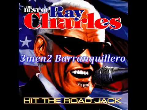 HIT THE ROAD JACK (MONO MONO) RAY CHARLES - Jhonatan García