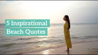 5 Inspirational Beach Quotes