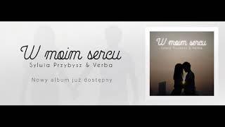 Verba & Sylwia Przybysz - Przyjaciółko [ NOWOŚĆ 2018 ] Tekst pod filmem