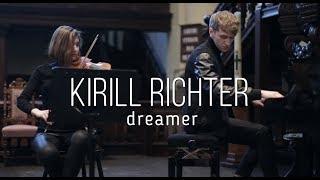 Kirill Richter   Dreamer (Live In Groningen)