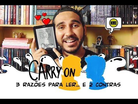 Carry On: 3 Razões para Ler... e 2 Contras | Na Minha Estante