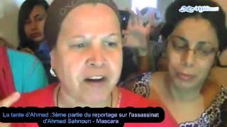 preview picture of video 'Mascara : 3ème et dernière partie sur l'assassinat d'Ahmed Sahnoun(معسكر(احمد سحنون'
