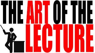 What Makes a Good Lecture? Tips on Engaging Your Audience