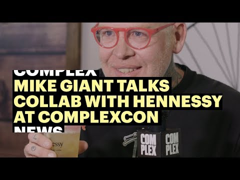 Mike Giant Talks Collaborating With Hennessy at ComplexCon