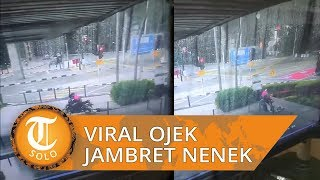 Viral Video Oknum Driver Ojol Seret Nenek-nenek saat Hendak Menjambret Tas Korban