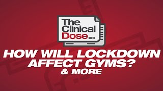Will The Lockdown Change The Way Gyms Operate In The Future?   The Clinical Dose 1