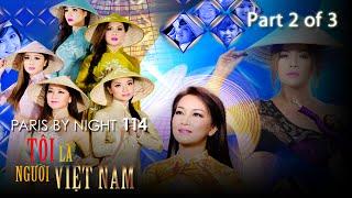 Paris By Night 114 - Tôi Là Người Việt Nam (Disc 2 of 3) Full Program