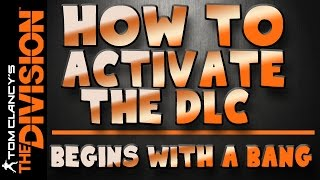 The Division   How to Activate the Underground DLC