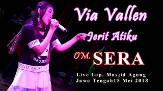 Via Vallen - Jerit Atiku - OM. SERA Live SEMARANG FAIR 2018   HD Video