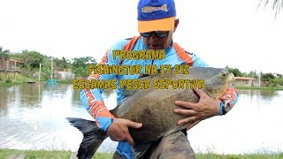 Programa Fishingtur na Tv 242 - Escamas Pesca Esportiva