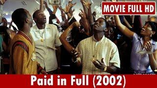 Paid In Full 2002 Movie   Mekhi Phifer Wood Harris Chi McBride