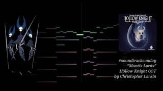 #soundtracksunday #1 Hollow Knight: Mantis Lords