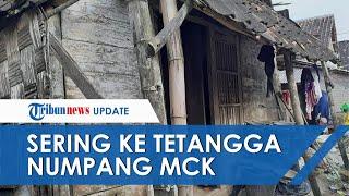 Kisah Hartutik, Puluhan Tahun Tinggal di Rumah Tanpa MCK, Sering Ketuk Pintu Tetangga untuk Numpang