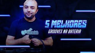 5 MELHORES GROOVES NA BATERIA