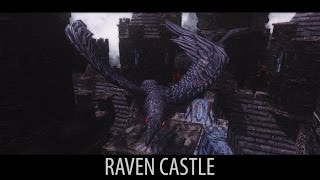 GOTHIC LAND - Skyrim Mods - Raven Castle