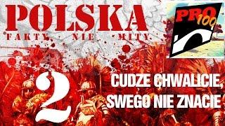 POLSKA – CUDZE CHWALICIE, SWEGO NIE ZNACIE [CZĘŚĆ DRUGA]