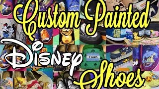 Disney DIY |  And More Custom Painted Shoes | The Dan-O Channel