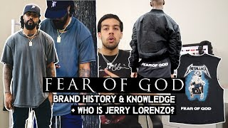 Fear of God - Brand History & Knowledge + Who Is Jerry Lorenzo?