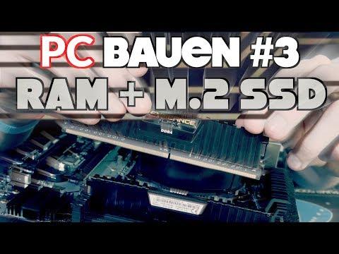 PC BAUEN für ANFÄNGER #3 | Ultimative Schritt für Schritt Anleitung | RAM + M.2 SSD