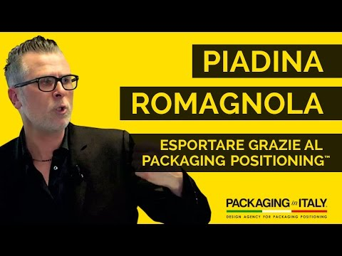 Piadina Romagnola - esportare con il Packaging Positioning™