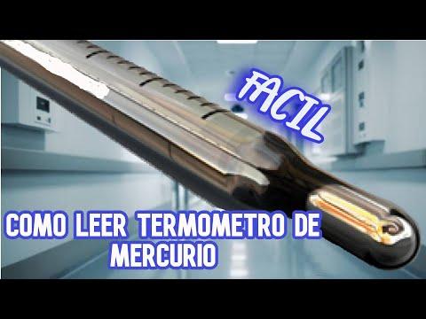 Como leer termometro de Mercurio