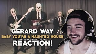 Gerard Way | Baby You're A Haunted House | Reaction!