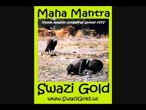 MAHA MANTRA by Swazi Gold