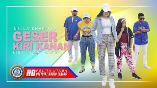 Nella Kharisma - GESER KIRI KANAN (Official Video Lyrics) [HD]