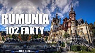 RUMUNIA – 102 FAKTY