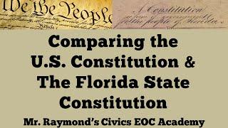 Comparing Constitutions: Florida's State Constitution vs the U.S. Constitution