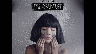 Sia - The Greatest (feat. Kendrick Lamar) [MP3 Free Download]
