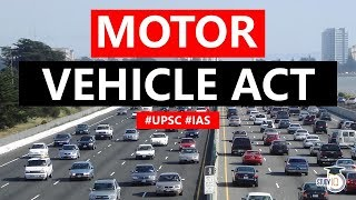 Motor Vehicles (Amendment) Bill 2019, Will It Put India On The Road To Safety? Current Affairs 2019