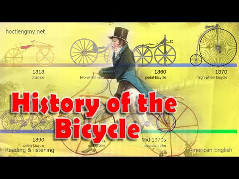 Listening & Reading - History of the Bicycle - English second language