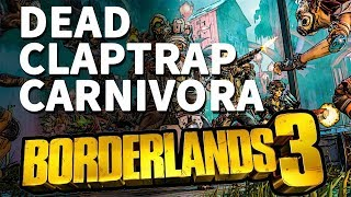 Dead Claptrap Carnivora Location Borderlands 3